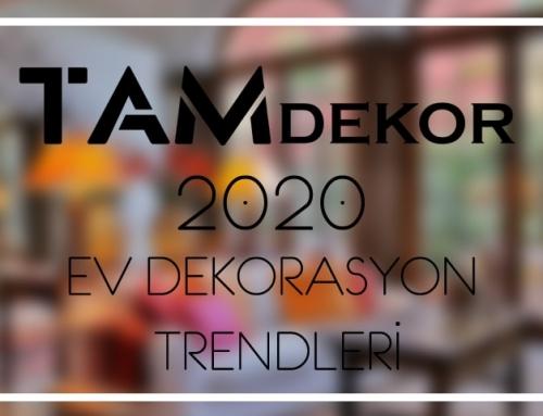 2020 Ev Dekorasyonu Trendleri